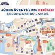 Jūros šventė 2020 - keičiasi salono darbo laikas!